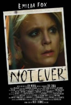 Película: Not Ever