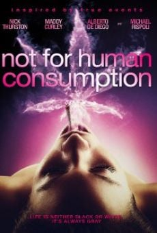 Película: Not for Human Consumption