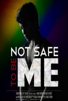 Not Safe to Be Me online kostenlos