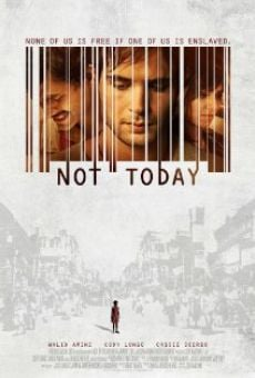 Watch Not Today online stream