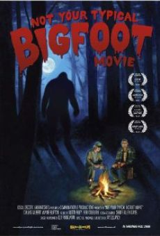 Ver película Not Your Typical Bigfoot Movie
