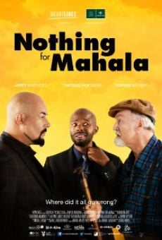 Película: Nothing for Mahala