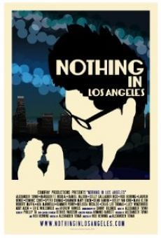 Nothing in Los Angeles on-line gratuito
