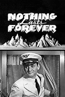 Película: Nothing Lasts Forever