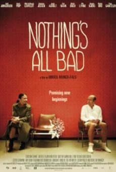 Ver película Nothing's All Bad