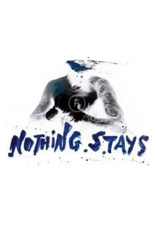 Nothing Stays on-line gratuito