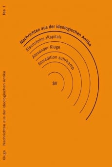 Nachrichten aus der ideologischen Antike - Marx/Eisenstein/Das Kapital online kostenlos
