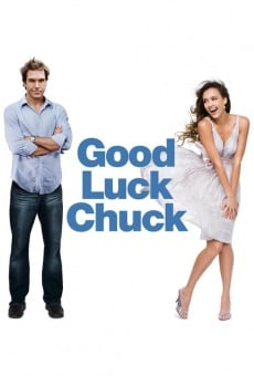 Good Luck Chuck gratis