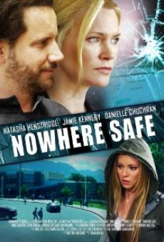 Ver película Nowhere Safe