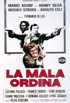 La mala ordina online streaming
