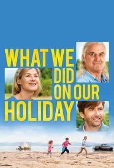 What We Did on Our Holiday on-line gratuito