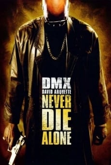 Never Die Alone on-line gratuito