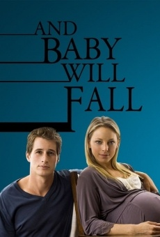 And Baby Will Fall on-line gratuito