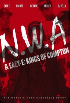 NWA & Eazy-E: The Kings of Compton en ligne gratuit