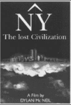 Ver película NY, the Lost Civilization