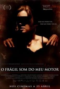 Watch O Frágil Som do Meu Motor online stream
