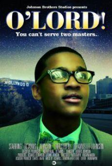 Ver película O'Lord!