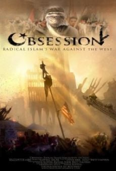 Obsession: Radical Islam's War Against the West on-line gratuito