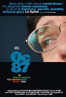 Watch OC87: The Obsessive Compulsive, Major Depression, Bipolar, Asperger's Movie online stream