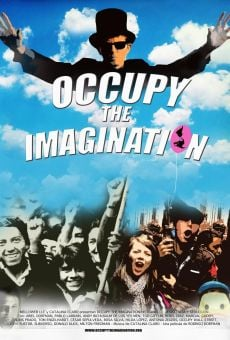 Occupy the Imagination (Historias de resistencia y seducción)