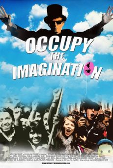 Película: Occupy the Imagination (Historias de resistencia y seducción)