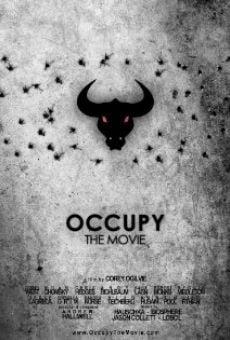 Watch Occupy: The Movie online stream