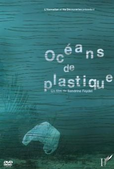 Oceans of Plastic