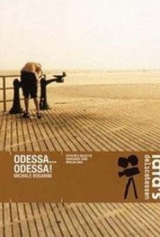 Ver película Odessa... Odessa!