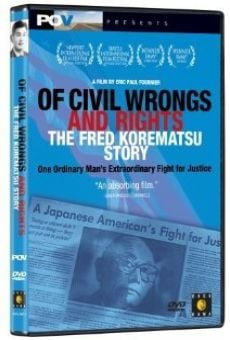 Of Civil Wrongs & Rights: The Fred Korematsu Story streaming en ligne gratuit