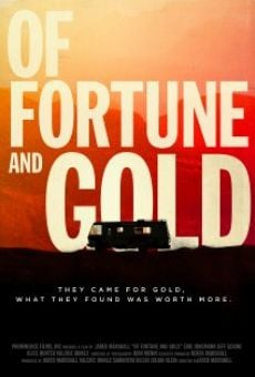 Película: Of Fortune and Gold