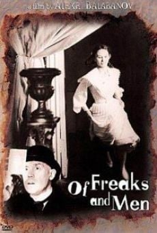 Película: Of Freaks and Men