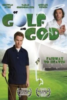Ver película Of Golf and God
