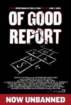 Ver película Of Good Report