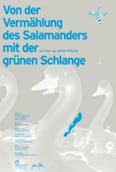 Ver película Of the Salamander's Espousal with the Green Snake