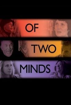 Of Two Minds online streaming