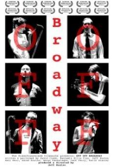 Ver película Off Off Broadway