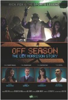 Ver película Off Season: Lex Morrison Story