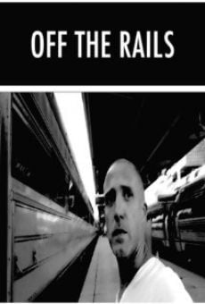 Watch Off the Rails online stream