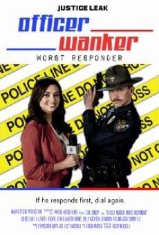 Ver película Officer Wanker: Worst Responder