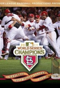 Official 2011 World Series Film online free