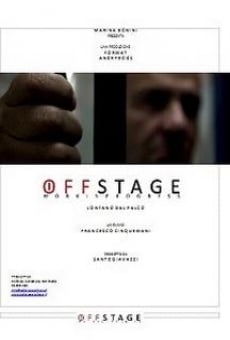 Offstage: Lontano dal palco online