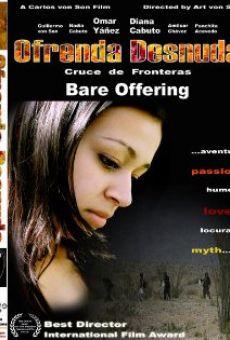 Ofrenda desnuda online free
