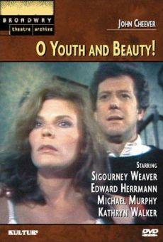 ¡Oh, belleza y juventud! online