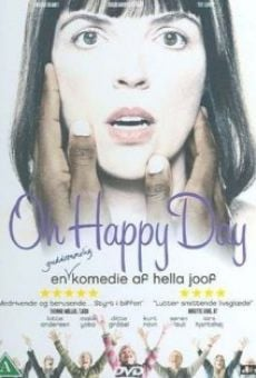 Oh Happy Day online streaming