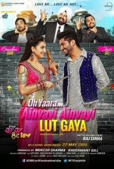 Ver película Oh Yaara Ainvayi Ainvayi Lut Gaya