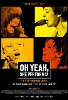 Película: Oh Yeah, She Performs!