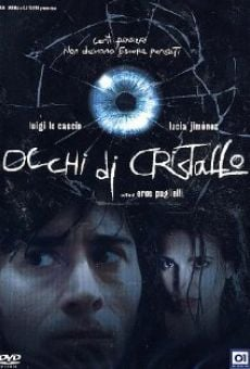 Occhi di cristallo on-line gratuito