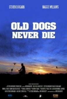 Ver película Old Dogs Never Die
