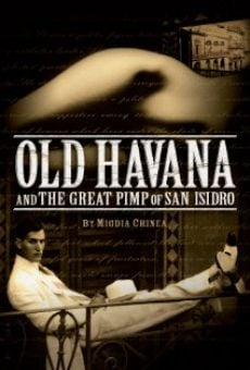 Película: Old Havana and the Great Pimp of San Isidro
