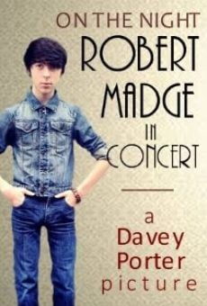 Ver película On the Night: Robert Madge in Concert